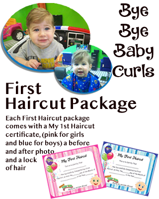 First Haircut Package comes with a My 1st Haircut certificate.(pink for girls and blue for boys) a before and after photo and a lock of hair.